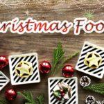 クリスマスの代表的な食べ物・お菓子とは<br />-七面鳥やクリスマスプディングの歴史も